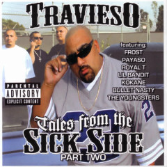 Tales From The Sick Side Part Two - Frost, Payaso, Royal T, Lil Bandit, KoKane