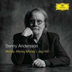 Money, Money, Money / Jag Hör - Benny Andersson