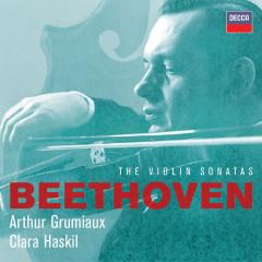 Beethoven: The Violin Sonatas - Arthur Grumiaux, Clara Haskil
