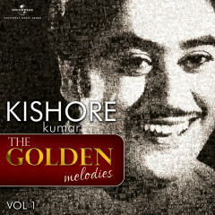 The Golden Melodies (Vol. 1) - Kishore Kumar