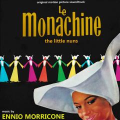 Le monachine (Official Motion Picture Soundtrack) - Ennio Morricone