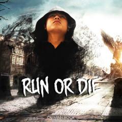 Run Or Die (Single) - Cụ Minh Rock