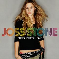 Super Duper Love - Joss Stone