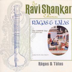 The Ravi Shankar Collection: Ragas And Talas (Remastered) - Ravi Shankar