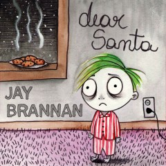 Dear Santa - Jay Brannan