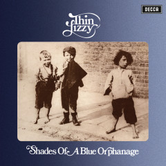 Shades Of A Blue Orphanage - Thin Lizzy