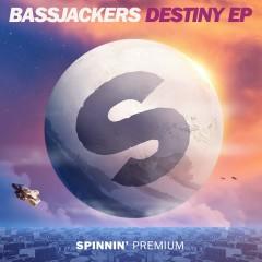 Destiny - EP - Bassjackers