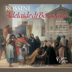 Rossini: Adelaide di Borgogna - Majella Cullagh, Jennifer Larmore, Mirco Palazzi, Bruce Ford, Scottish Chamber Orchestra