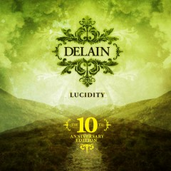 Lucidity (10th Anniversary Edition) - Delain