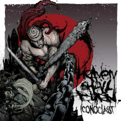 Iconoclast (Pt. 1: The Final Resistance) - Heaven Shall Burn