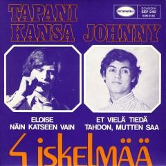4 iskelmää - Tapani Kansa, Johnny