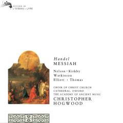 Handel: Messiah - Judith Nelson, Emma Kirkby, Carolyn Watkinson, Paul Elliott, David Thomas