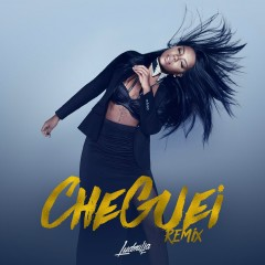 Cheguei (Remixes) - Ludmilla