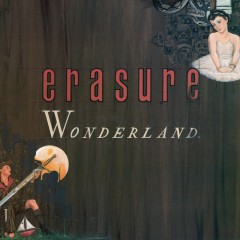 Wonderland (Special Edition) [2011 Remastered Edition] - Erasure