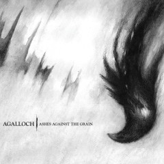 Ashes Against The Grain (Remastered) - Agalloch