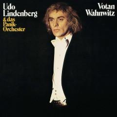 Votan Wahnwitz (Remastered) (Remastered Version) - Udo Lindenberg, Das Panik-Orchester