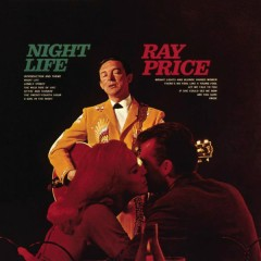 Night Life - Ray Price