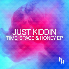 Time, Space & Honey EP