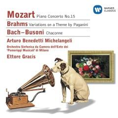 Bach/Busoni, Brahms & Mozart - Arturo Benedetti Michelangeli