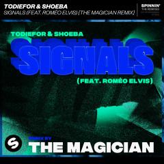 Signals (feat. Roméo Elvis) [The Magician Remix] - TODIEFOR, Shoeba, Roméo Elvis
