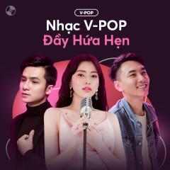 Nhạc V-POP Đầy Hứa Hẹn