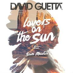 Lovers on the Sun EP - David Guetta