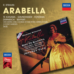 Strauss, R.: Arabella - Kiri Te Kanawa, Franz Grundheber, Gabriele Fontana, Helga Dernesch, Peter Seiffert