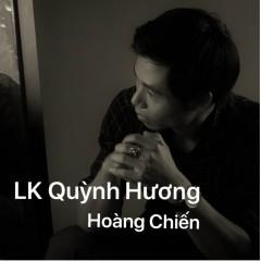 Liên Khúc Quỳnh Hương (Single) - Hoàng Chiến