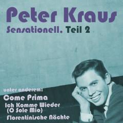 Sensationell, Teil 2 - Peter Kraus