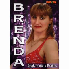 Gledam Moju Krajinu - BRENDA