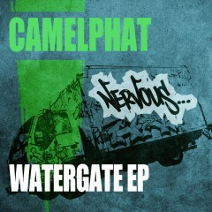 Watergate EP - CamelPhat