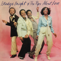 About Love (Expanded Edition) - Gladys Knight & The Pips