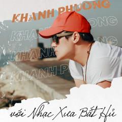 Khánh Phương & Nhạc Xưa Bất Hủ (EP) - Khánh Phương
