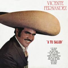 A Tu Salud - Vicente Fernández