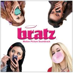 Bratz Motion Picture Soundtrack (iTunes) - Bratz