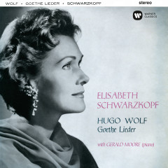 Wolf: Goethe-Lieder - Elisabeth Schwarzkopf, Gerald Moore