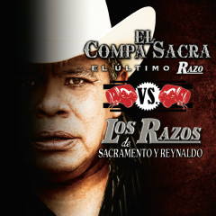 El Compa Sacra Vs. Los Razos - Various Artists