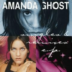 Singles & Remixes EP - Amanda Ghost