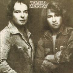 Tame & Maffay - Johnny Tame, Peter Maffay