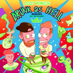 Drunk As Hell (Remixes) - Lost Kings, Jesper Jenset