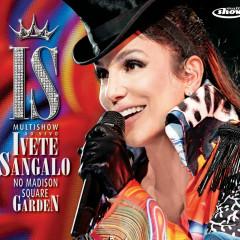 Multishow Ao Vivo - Ivete Sangalo No Madison Square Garden (CD Bônus) - Ivete Sangalo