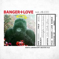 BANGER+LOVE