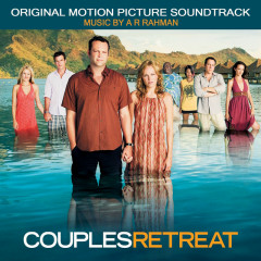Couples Retreat - A.R. Rahman