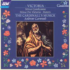 Victoria: Missa Gaudeamus; Missa Pro Victoria; Motets - The Cardinall's Musick, Andrew Carwood