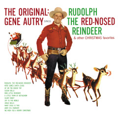 The Original: Gene Autry Sings Rudolph The Red-Nosed Reindeer & Other Christmas Favorites - Gene Autry