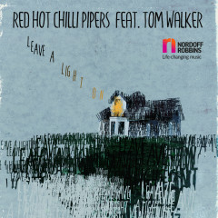 Leave a Light On - Red Hot Chilli Pipers, Tom Walker