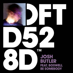 Be Somebody (feat. Boswell) - Josh Butler, Boswell