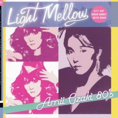 Light Mellow Amii Ozaki 80's