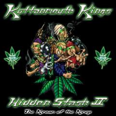 Hidden Stash II - The Kream of the Krop - Kottonmouth Kings