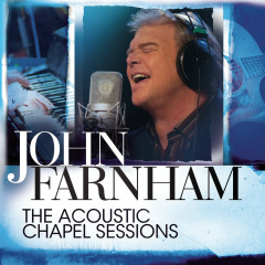 The Acoustic Chapel Sessions - John Farnham